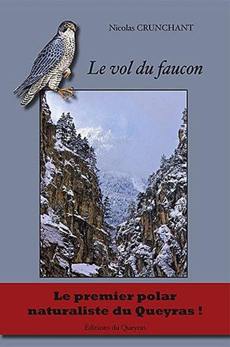 9782914866293: Le vol du faucon