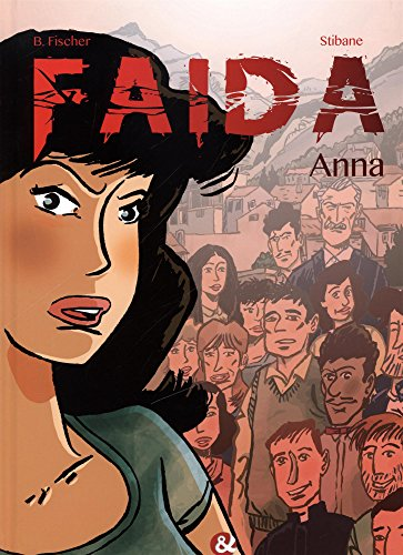 FAIDA TOME 1 ANNA: FISCHER / STIBANE