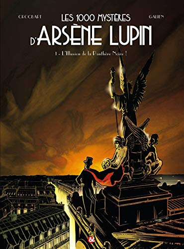 Les 1000 mysteres d'Arsene Lupin Vol 1 L'illusion de la panthere: Crocbart Mike