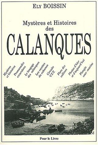 9782914883016: Myst�res et histoires des calanques