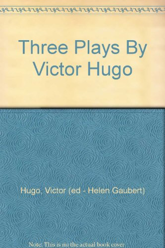 9782914909068: Three Plays By Victor Hugo