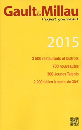 Guide Gault Millau France 2015 (French Edition): Collectif