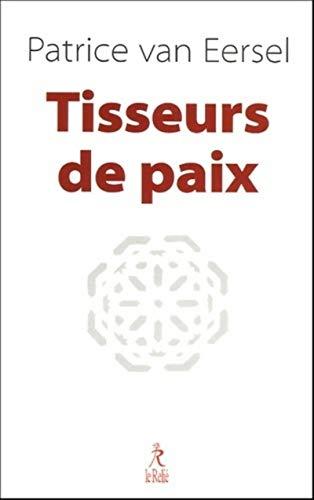 Tisseurs de paix (2914916485) by Patrice van Eersel