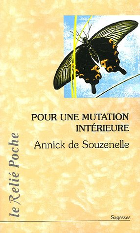 9782914916714: Pour une mutation intérieure (Le relié poche)