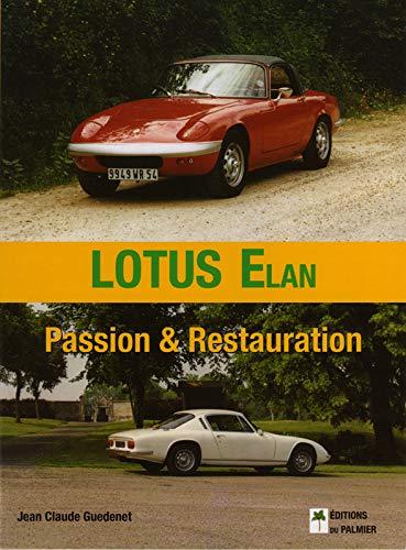 9782914920650: Lotus Elan Passion & Restauration