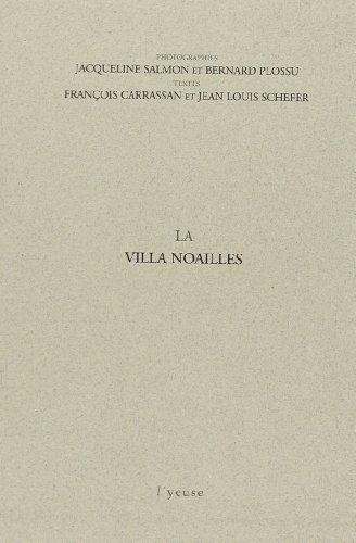 La Villa Noailles : Coffret 3 livrets
