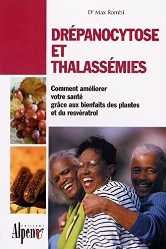 Drépanocytose et thalassémies: Max Rombi