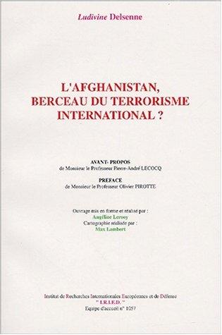 9782914929004: L'Afghanistan, berceau du terrorisme international ?