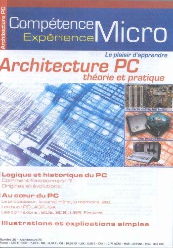 9782914944588: Architecture PC : Théorie et pratique