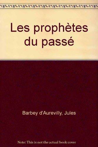 9782914958417: les prophetes du passe