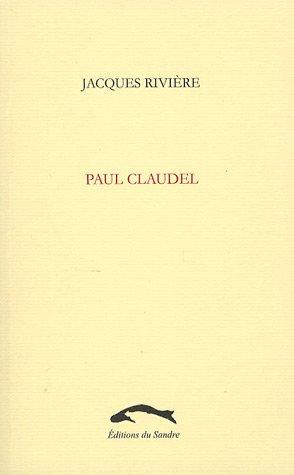 PAUL CLAUDEL: RIVIERE JACQUES