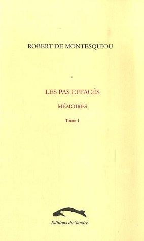 9782914958592: Les pas effacés : Mémoires (Tome 1)