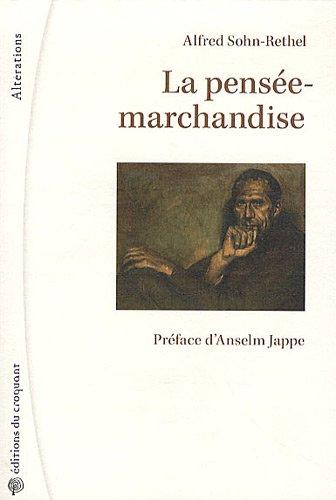 9782914968690: La pens�e-marchandise (Alt�rations)