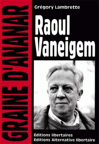 RAOUL VANEIGEM: LAMBRETTE GREGORY
