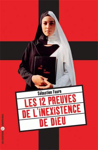 9782914980593: Les 12 preuves de l'inexistence de Dieu (French Edition)