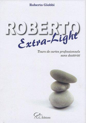 9782914983150: Roberto Extra-Light (R. Giobbi)
