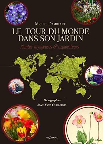 9782915002577: Le Tour du Monde dans son jardin