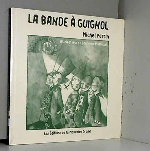 9782915013016: La bande à Guignol