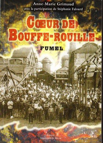 9782915028133: COEUR DE BOUFFE-ROUILLE, FUMEL