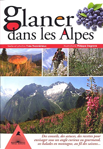 9782915031539: Glaner dans les Alpes (French Edition)