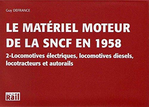 9782915034066: Materiel Moteur de la Sncf en 1958 (2)