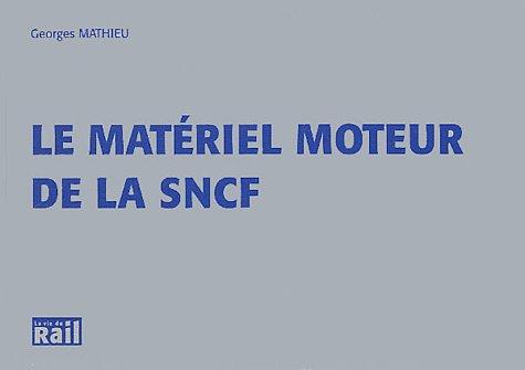 Le matà riel moteur de la SNCF