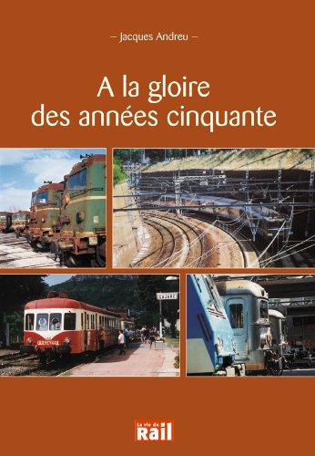A la gloire des annees cinquante: Jacques Andreu