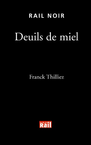 9782915034424: Deuils de miel (French Edition)