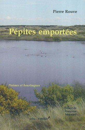 pepites emportées (poemes et bourlingues): pierre rouve