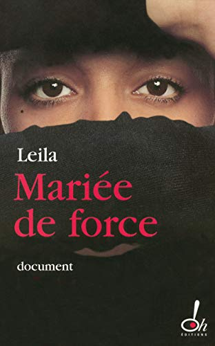 MARIEE DE FORCE: Leila; Cuny, Marie-Therese