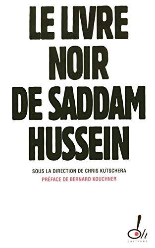 Le livre noir de Saddam Hussein (French: Collectif