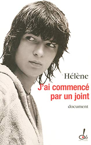 9782915056372: J'ai commenc� par un joint