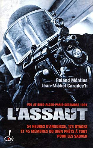 L'assaut: Roland Môntins; Jean-Michel
