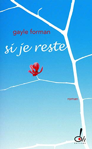 9782915056808: Si je reste (French Edition)