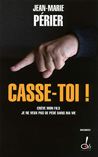 9782915056969: Casse-toi ! (French Edition)