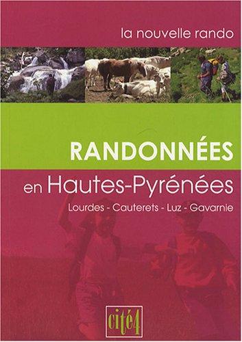 9782915069228: Randonnées en Hautes-Pyrénées : Lourdes, Cauterets, Luz, Gavarnie