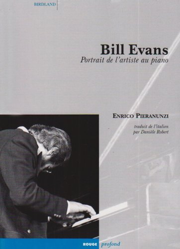 Bill Evans (French Edition) (2915083053) by Ira Gitler