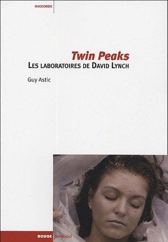 9782915083149: Twin Peaks : Les laboratoires de David Lynch