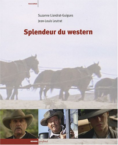 9782915083286: Splendeur du western (French Edition)