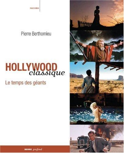9782915083378: Hollywood classique - Le temps des géants