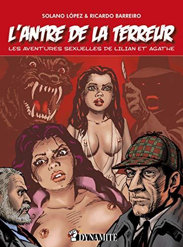 9782915101508: L'antre de la terreur : Les aventures sexuelles de Lilian et Agathe (Outrage)
