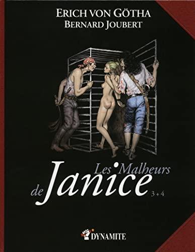 Les Malheurs de Janice, Tomes 3 + 4 :: Bernard Joubert, Erich Von Götha, Miss Dynamite
