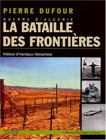 9782915118179: Guerre d'Algérie - La bataille des frontières