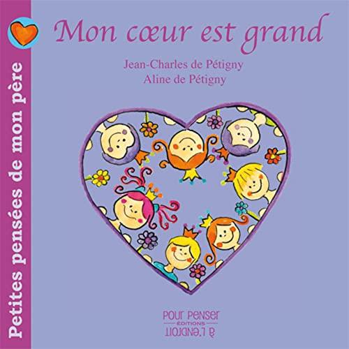 9782915125146: Petites Pensees de Mon Pere Tome 1 - Mon Coeur Est Grand