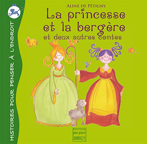 9782915125283: La princesse et la bergère (French Edition)