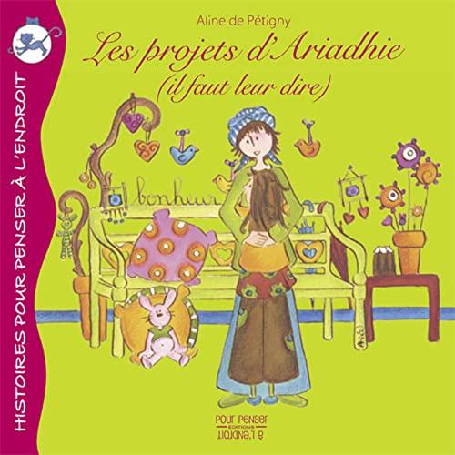 PROJETS D ARIADHIE -LES-: PETIGNY ALINE DE