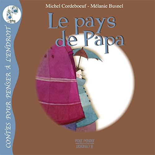 PAYS DE PAPA -LE-: CORDEBOEUF BUSNEL