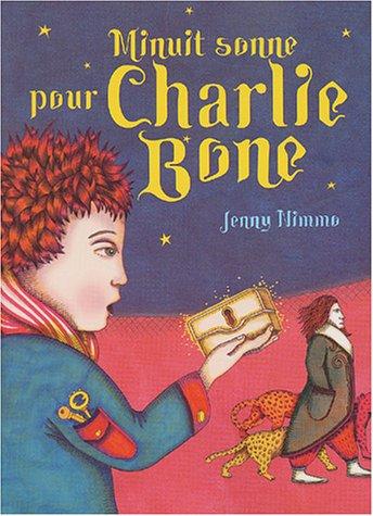 9782915127102: Les Enfants du Roi Rouge, Tome 1 : Minuit sonne pour Charlie Bone