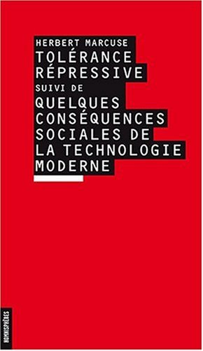 Tolérance Répressive; Suivi de Quelques Conséquences Sociales de la Technologie Moderne (2915129347) by Herbert Marcuse