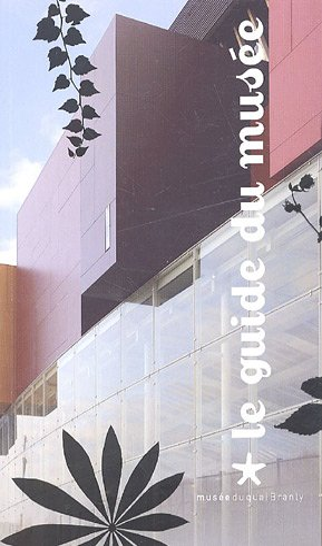 9782915133189: Le guide du musée du quai Branly (French Edition)